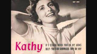 Kathy Linden - If I Could Hold You in My Arms (1958)