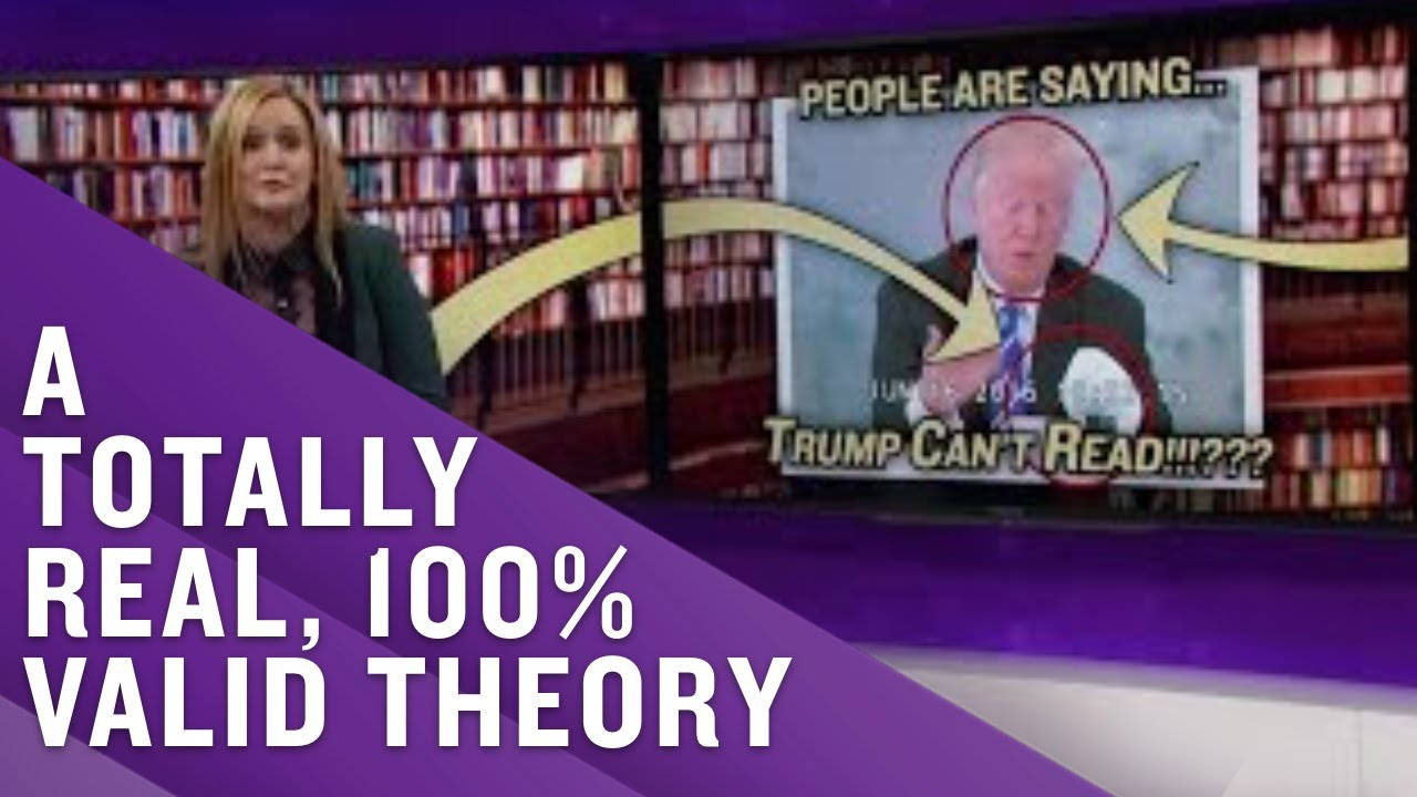 A Full Frontal Investigation: Trump Can't Read | Full Frontal with Samantha Bee | TBS