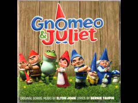 Gnomeo and Juliet:Dont go breaking my heart