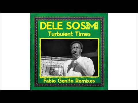 Dele Sosimi - Turbulent Times (Fabio Genito Classic  Drums Mix)