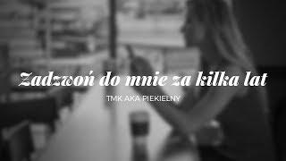 TMK aka Piekielny/R-Ice - Zadzwoń do mnie za kilka lat (skrecze Dj Peksi)