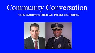 Community Conversation: Policing with Town Manager Matt Hart and Police Chief Vernon Riddick, Jr.