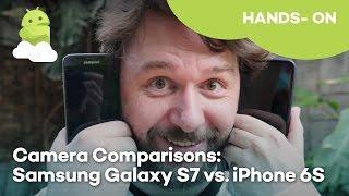 Samsung Galaxy S7 vs iPhone 6s Camera Comparison