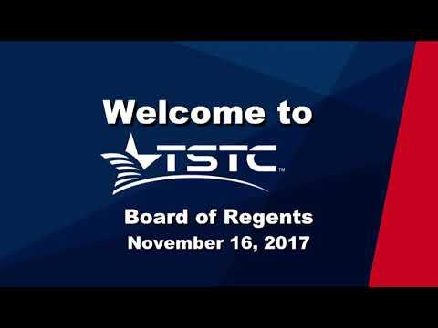 TSTC Board of Regents Meeting November 16, 2017