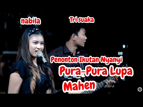 PURA - PURA LUPA - MAHEN (LIRIK) LIVE AKUSTIK COVER BY TRISUAKA FT NABILA