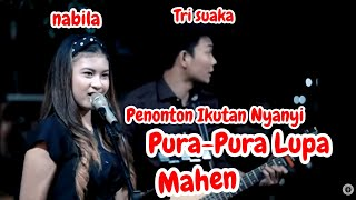 Download Mp3 Pura - Pura Lupa - Mahen  Lirik  Live Akustik Cover By Trisuaka Ft Nabila