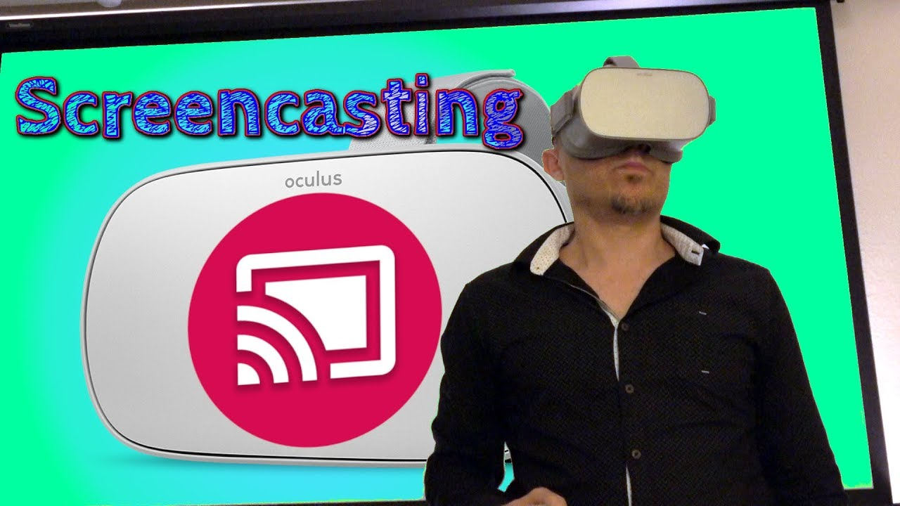 Screen Casting the Oculus Go [How-To] by OPEN PC reviews