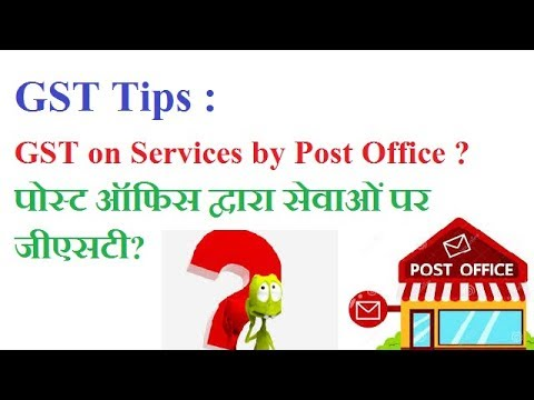 GST On Post Office Services By Govt