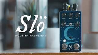 Walrus Audio Slö Multi Texture Reverb Tech Demo