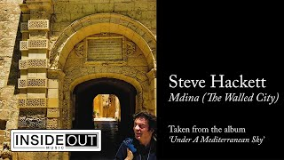 STEVE HACKETT - Mdina (The Walled City) (OFFICIAL STATIC VIDEO)