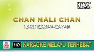 Chan Mali Chan | Karaoke l Minus One | Tanpa Vocal | Lirik Video HD