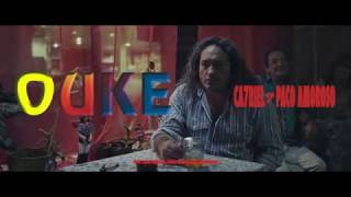 CA7RIEL ¤ PACO AMOROSO - OUKE (Video Oficial)