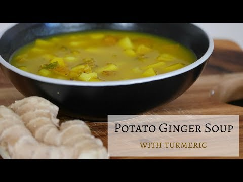 Potato Ginger Soup with Turmeric | Potato Soup Easy Recipe | Remedy for Cold