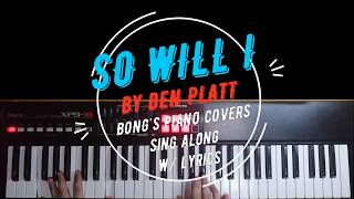 Download Lagu So Will I - Ben Platt Sing Along w Piano Cover MP3