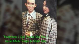Gọi Phone Cho Em (telephone) - Minh Thuận & Nhật Hào