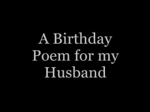 a birthday poem for my husband youtube