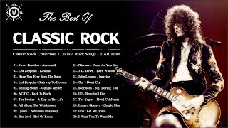 Classic Rock Playlist | Classic Rock Songs Of All Time | Best Classic Rock Collection