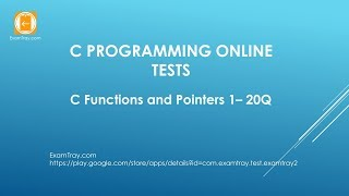 C Programming Functions and Pointers 1 Online Test with Interview FAQ Questions