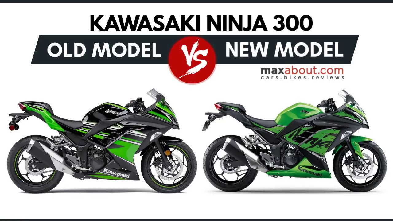 Kawasaki Ninja 300 Old Model Vs New Model