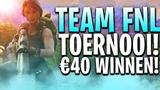 TEAM FNL TOERNOOI MET €40 PRIJSGELD! + VBUCKS GIVEAWAY - (FORTNITE BATTLE ROYALE) NEDERLANDS