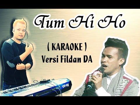 Nyanyikanlah Tum Hi Ho Versi Fildan D'Academy | Karaoke