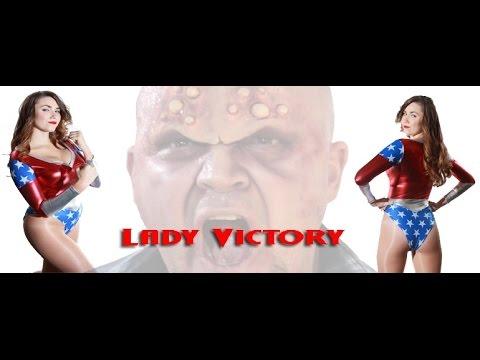 Lady Victory Superheroine Trailer HD (2015)
