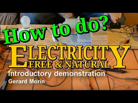 Free and Natural Energy - How to Make it!