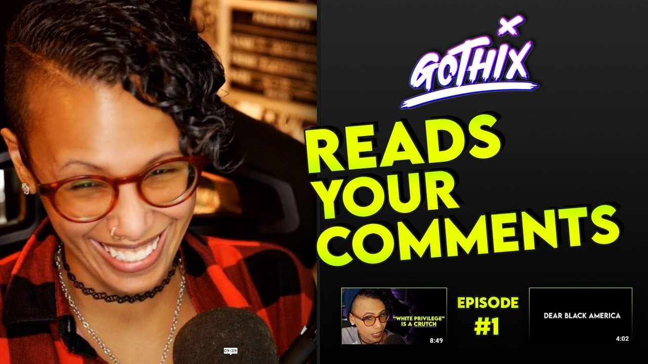 Gothix reads your comments! | Episode #1