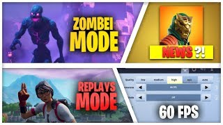 news about fortnite mobile 60 fps for ios zoombie mode replays mode - replays in fortnite mobile