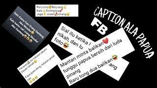 Caption Fb Ala Papua