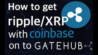 How to buy ripple XRP using Coinbase and Binance exchange then send to GateHub with very low fees.