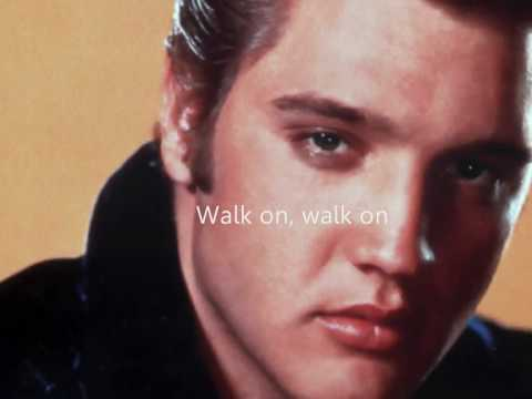 Elvis Presley - You'll Never Walk Alone + lyrics
