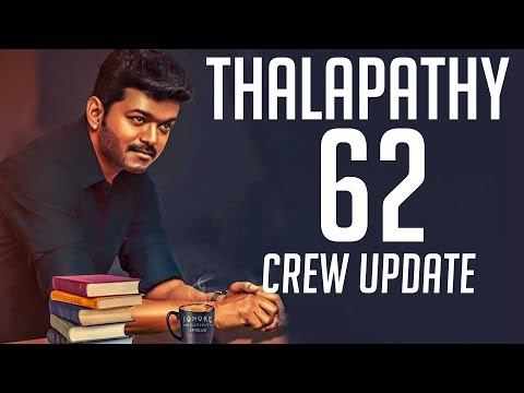 Thalapathy 62's Powerful Additions to the Crew