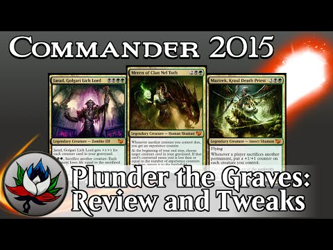 "Golgari ""Plunder the Graves"" Commander 2015 Deck Tech and Upgrades featuring Meren and Mazirek!"
