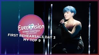 Eurovision 2019 - First Rehearsals [DAY 3] - My Top 9 [Semi Final 2]