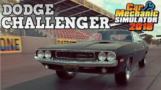 Junkyard Rebuild - Dodge Challenger! - Car Mechanic Simulator 2018 Gameplay