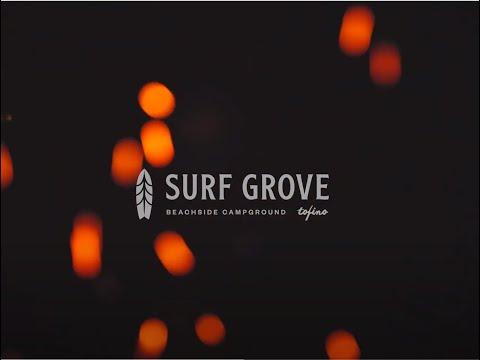 Surf Grove Tofino