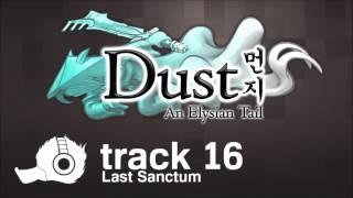 Dust: An Elysian Tail OST - 16 - Last Sanctum