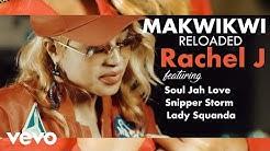 Rachel J - Makwikwi Reloaded (Official Video) ft. Sniper Storm, Souljah Love, Lady Squanda
