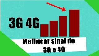 Como melhorar sinal 3G ou 4G no Android