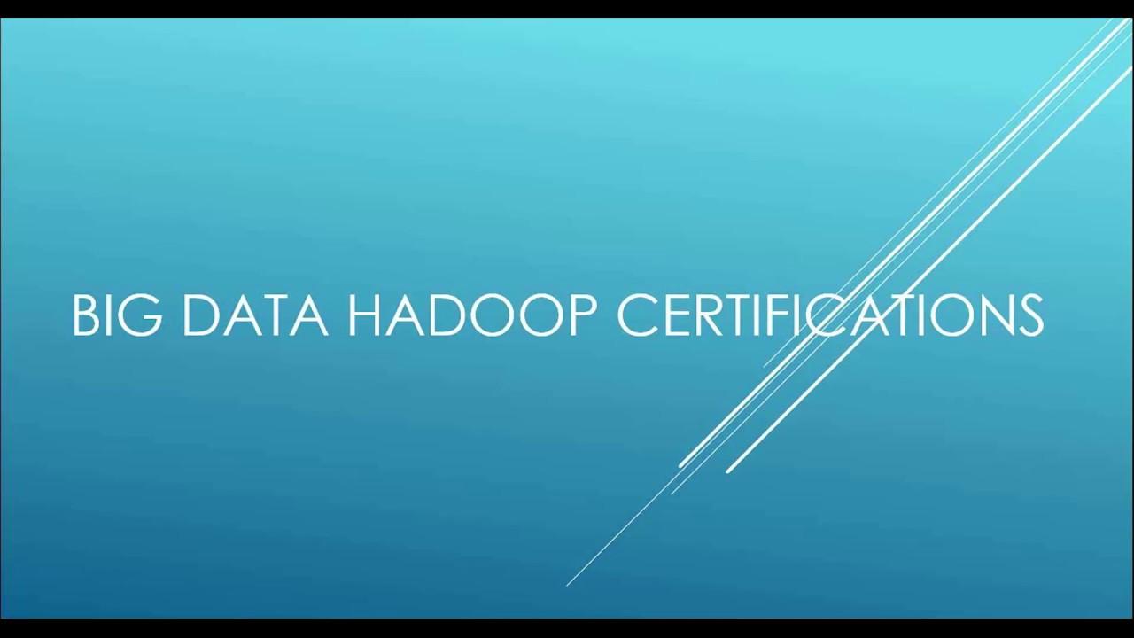 Bigdata Hadoop Certifications Youtube