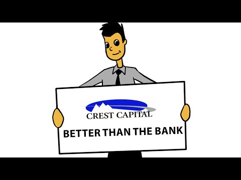 10 Reasons Crest Capital is Better than the Bank