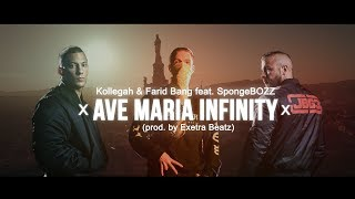 Kollegah & Farid Bang feat. SpongeBOZZ ✖️ AVE MARIA INFINITY ✖️ (Prod. by Exetra Beatz)