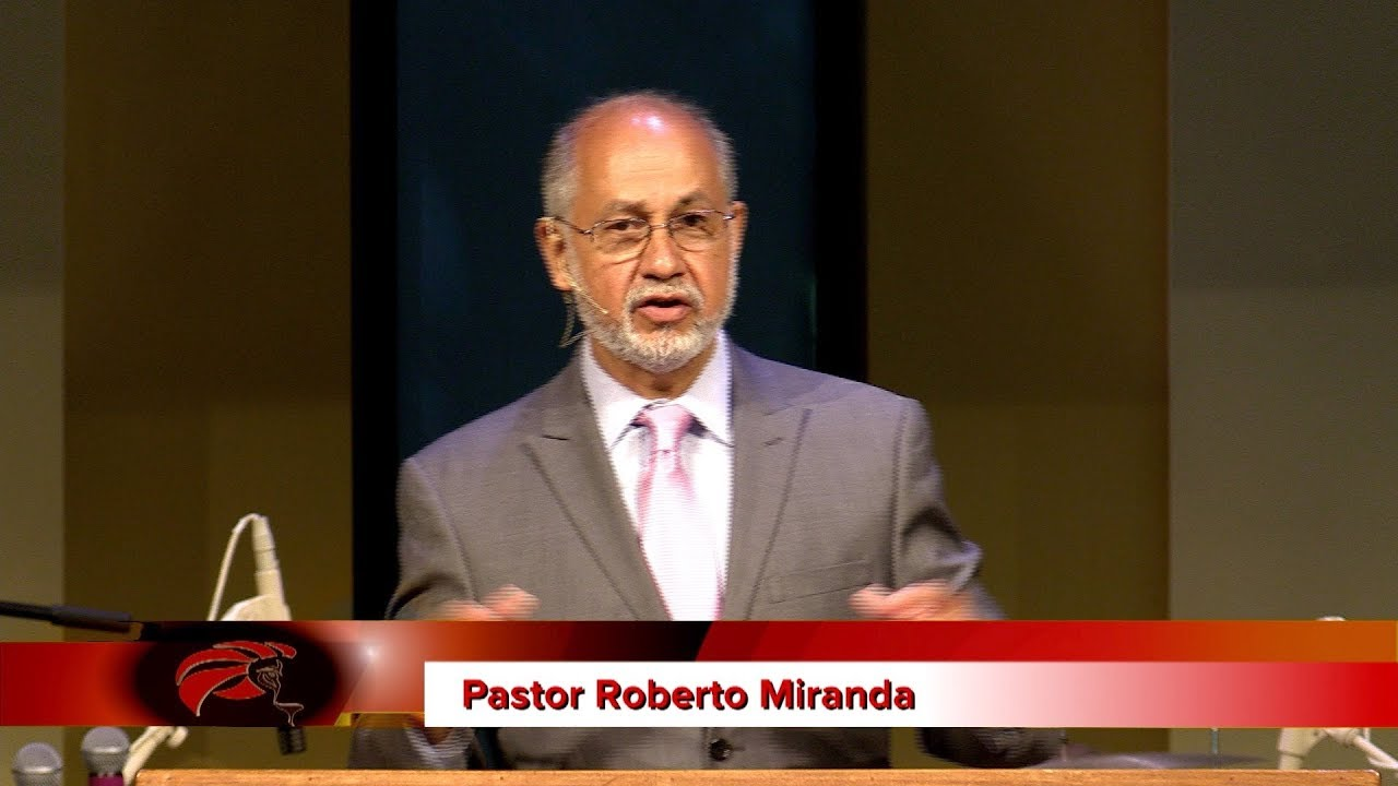 pastor roberto miranda — English Blogs — Lion of Judah