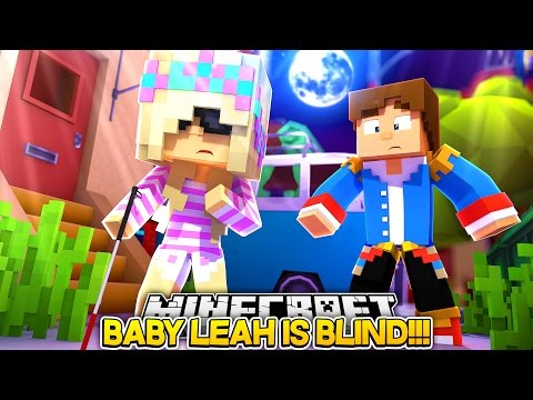 BABY LEAH IS BLIND!!! || NO MORE ADVENTURES w/ LITTLE DONNY!!!- Baby Leah Minecraft Roleplay!