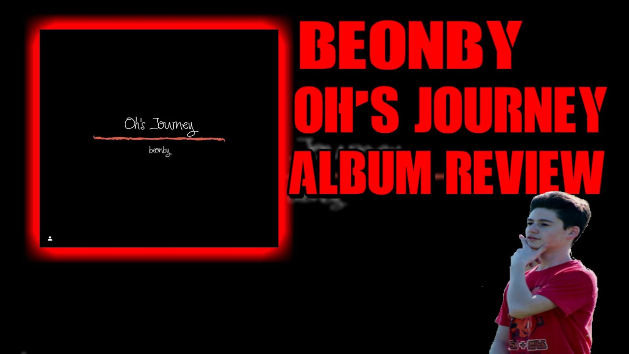 Beonby - Oh's Journey ALBUM REVIEW