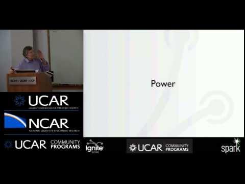 Ignite NCAR IV - Information...Power...Mystery - Kaye Howe