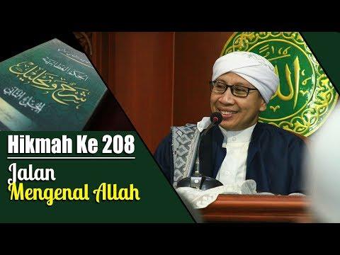Hikmah Ke 208 : Jalan Mengenal Allah   Buya Yahya   Kitab Al-Hikam   5 Januari 2015