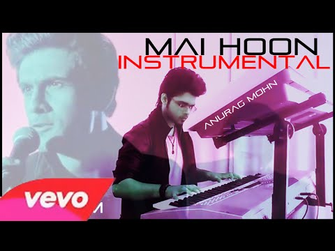 Mai Hoon (SANAM) ||  Instrumental  ||  Anurag Mohn || The Amazing Spiderman 2 ||