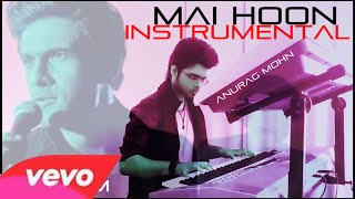 Mai Hoon (SANAM) ||  Instrumental  ||  Anurag Mohn || The Amazing Spiderman 2 ||